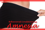 Behavioral Conditioning - Amnesia