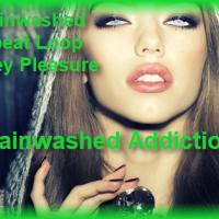 Brainwashed Addiction