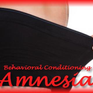 Behavioral Conditioning - Amnesia