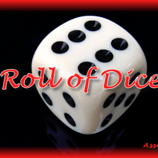 Roll of Dice