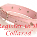Register to be COLLARED