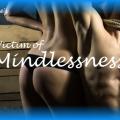 Victim of Mindlessness