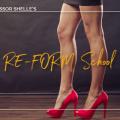 Professor Shelle's Re-Form School - Class #5